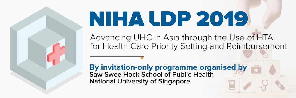 NUS Initiative to Improve Health in Asia (NIHA) Leadership Program 2019